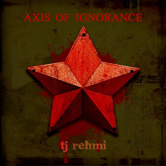Axis of Ignorance